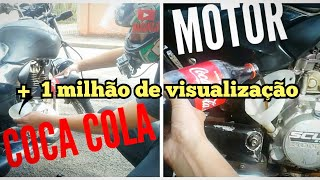 COCA COLA VS MOTOR DEU RUIM coloquei coca cola no motor