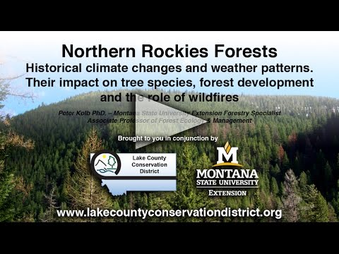 Part 2 of 5: Historical Climate Changes and Weather Patterns in the Northern Rockies Ecosystem