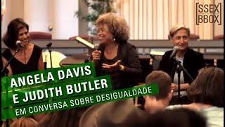Angela Davis e Judith Butler em conversa sobre a desigualdade