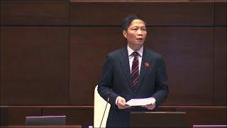 Bộ trưởng Bộ Công Thương giải trình ý kiến đại biểu Quốc hội về dự án Luật Cạnh tranh (sửa đổi)