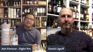 Chat Over a Dram - David Ligoff