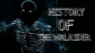 History Of The Walrider Outlast (Re-upload)