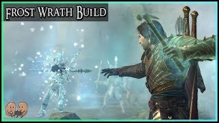 Frost Wrath Build - Ice, Ultimate Abilities, and Control | Shadow of War