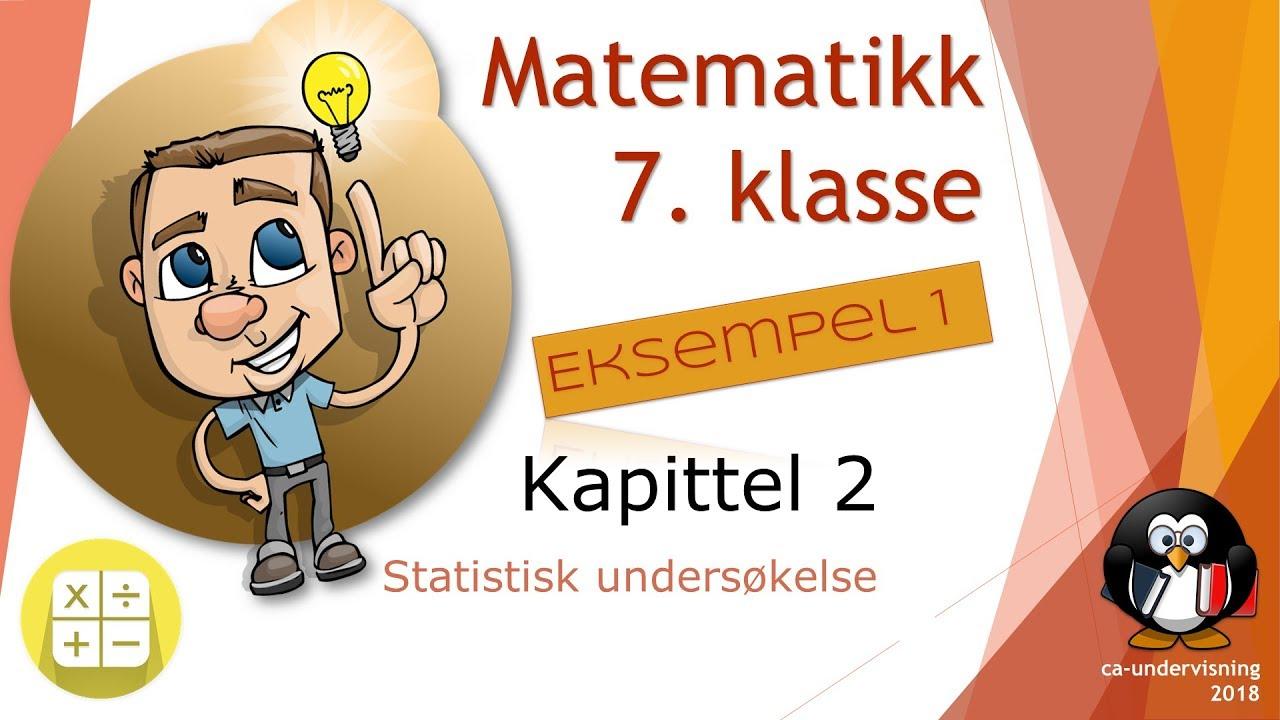 Matematikk 7 - 2.1 Eksempel 1