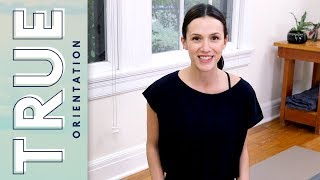 True  |  Orientation  |  Yoga With Adriene