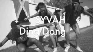 SYVAH - Ding Dong | Dance move & tune