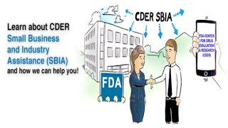 FDA/CDER's Small Business and Industry Assistance (SBIA) Program