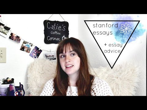 my stanford essays   college essay advice - YouTube