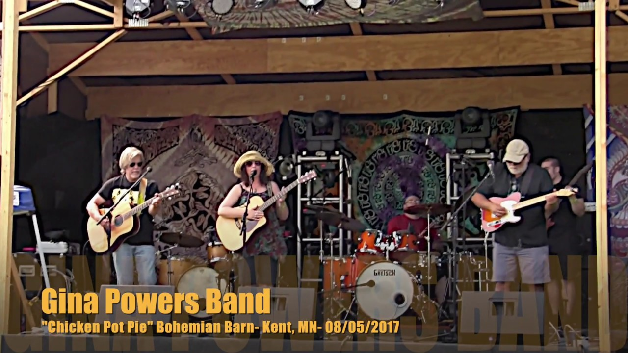 "gina powers band -"" chicken pot pie"" - bohemian barn, aug. 2017"