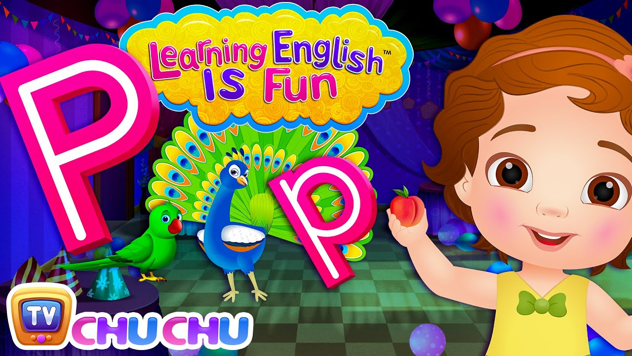 ChuChu TV Learning English Is Fun™ | Alphabet P Song | Phonics & Words For Preschool Children