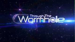 Through the Wormhole Season Trailer