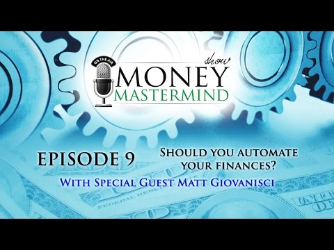 MMS009 - Should You Automate Your Finances?