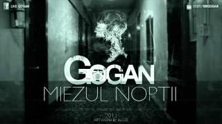 Gogan - Miezul noptii