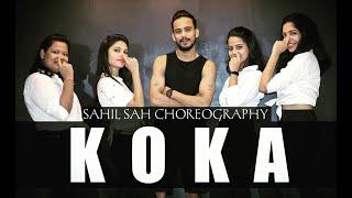 KOKA SONG I Dance Video | Sahil Sah Choreography I Badshah | Khandaani Shafakhana