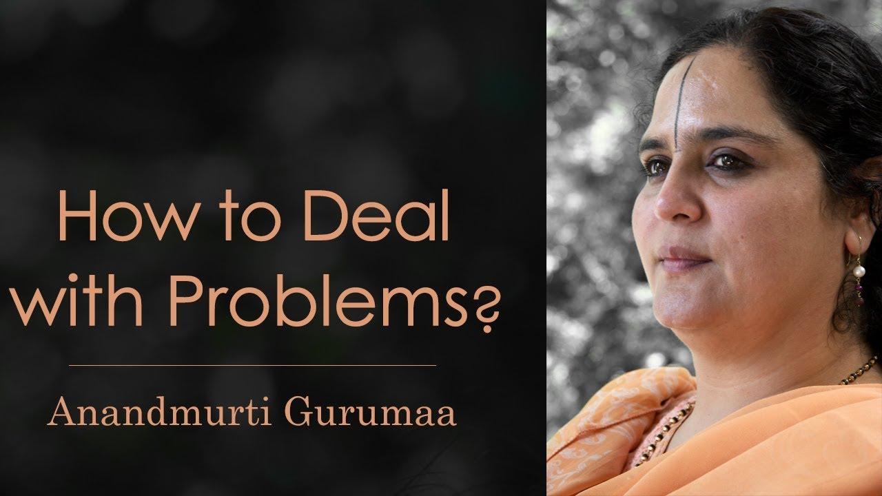 How to deal with your problems? | अपनी समस्याओं को कैसे हल करें?