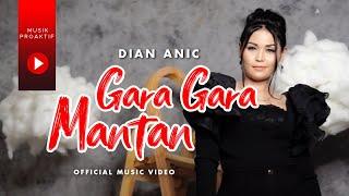 Download Dian Anic - Gara Gara Mantan (Official Music Video)