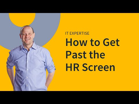 IT Interview Tips: Getting Past the HR Screen