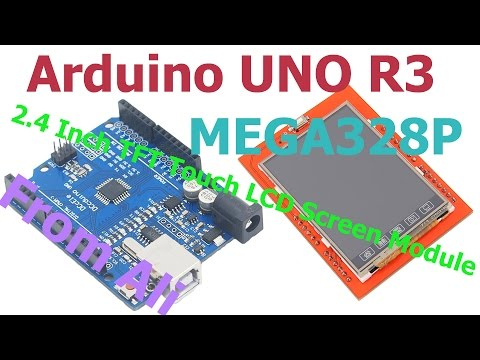 Opening package from Aliexpress (Arduino UNO R3 + 2.4 Inch TFT Touch LCD Screen Module) + Test
