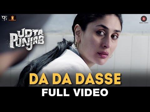 Da Da Dasse - Full Video | Udta Punjab |...