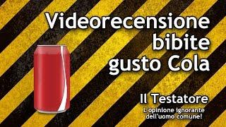 Video recensione Bibite Gusto Cola ( Coca Cola, Cola Carrefour, Esselunga Cola, Cola Norda, Pepsi )