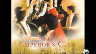 Video The Emperor's Club - James Newton Howard - Main Title download MP3, 3GP, MP4, WEBM, AVI, FLV Juni 2017