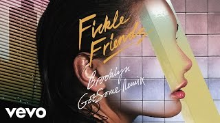 Fickle Friends - Brooklyn (GotSome Remix)