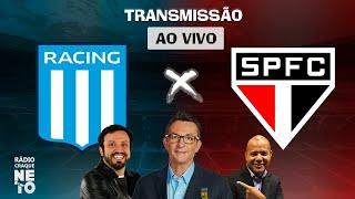 Racing (ARG) x São Paulo | AO VIVO | Copa Libertadores 2021 | Rádio Craque Neto