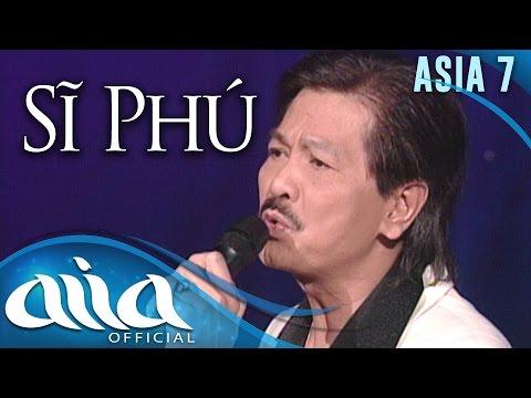 «ASIA 7» Mắt Biếc - Sĩ Phú