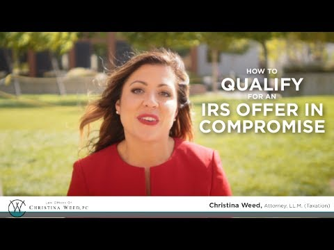 How to Qualify for an IRS Offer In Compromise