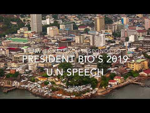 Lawyer Kalokoh Responds to President Bio's 2019 United Nations speech.