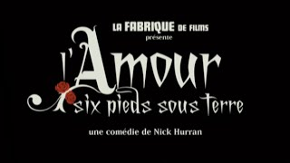 L'Amour Six Pieds Sous Terre (Plots With A View) - Bande Annonce (VOST)