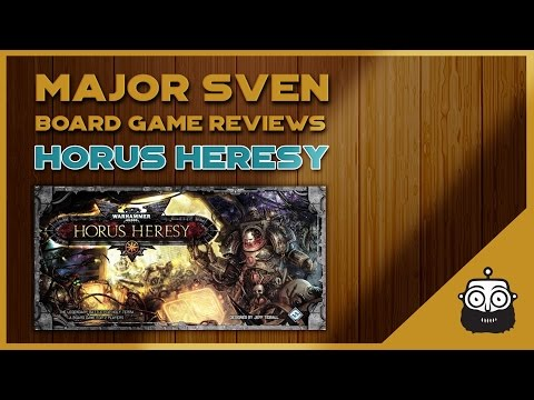 Major Sven Reviews The Horus Heresy (Board Game)