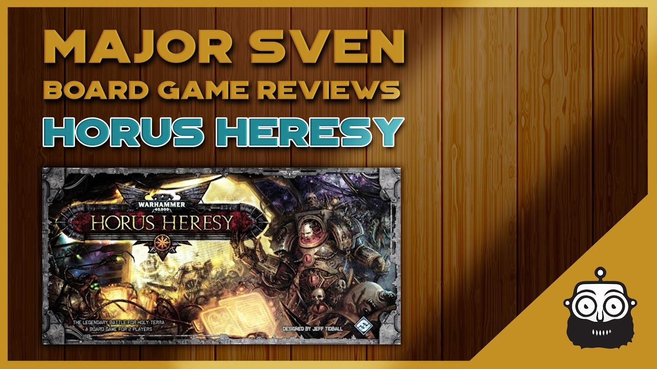 Major Sven Reviews The Horus Heresy Board Game Youtube