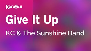 Karaoke Give It Up - KC & The Sunshine Band *