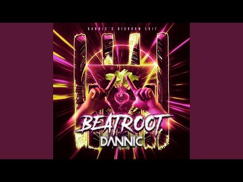 Beatroot (Dannic's Extended Bigroom Edit)