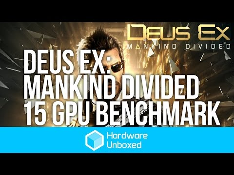 Deus Ex: Mankind Divided - 15 GPU Benchmark, Ultra, Very High, High & Medium