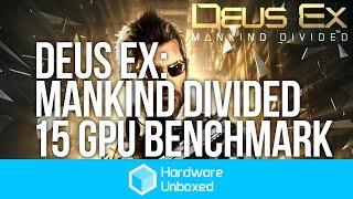 Deus Ex: Mankind Divided - 15 GPU Benchmark, Ultra, Very High, High & Medium