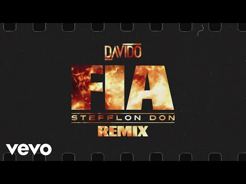 Davido - FIA (Remix) (Audio) ft. Stefflon Don