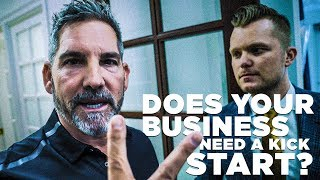 How to Kick Start Your Business - Grant Cardone