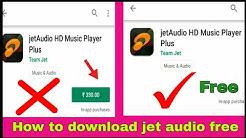 How to download jetaudio plus apk full unlocked   jet audio plus cracked   jetaudio plus mod version