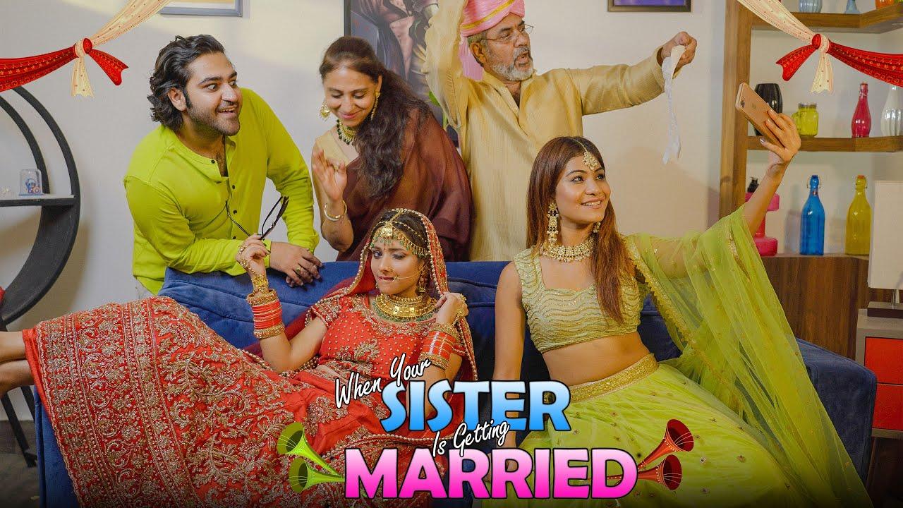 When Your Sister is Getting Married || Bhai Behan Ka Pyaar  || Sushant Maggu