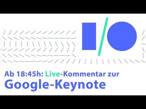 Live-Kommentar zur Google I/O