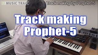 SCI Prophet-5 Track Making [English Captions]