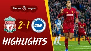 Liverpool 2-1 Brighton | Van Dijk Headers See Off Brighton | Highlights