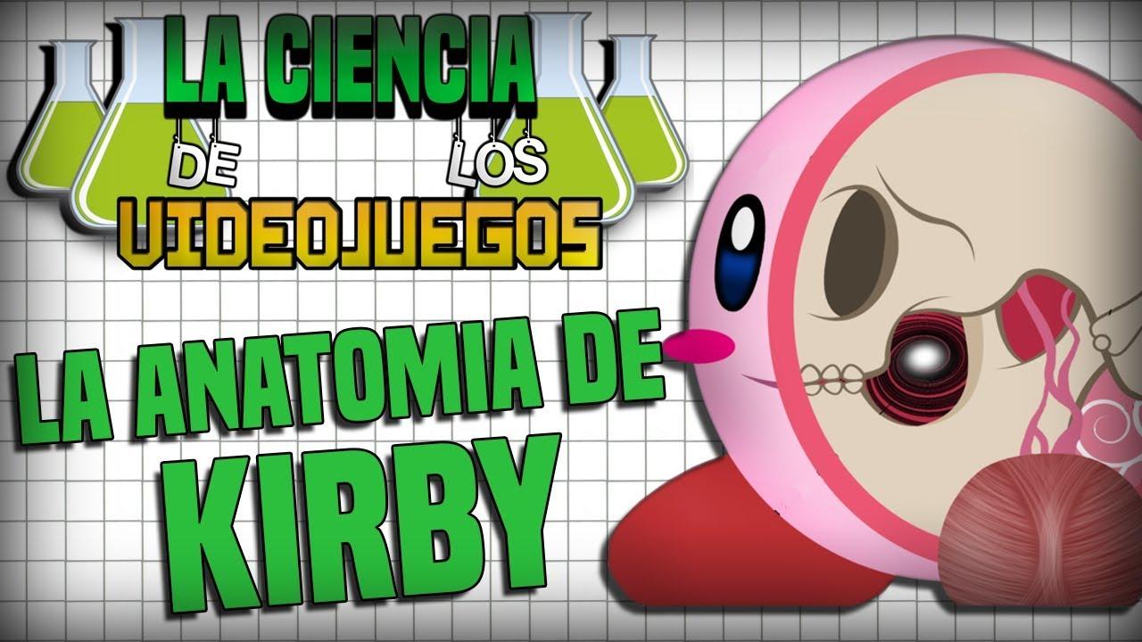 La Ciencia de los VideoJuegos - MMTG - La anatomía de Kirby - Feat ...