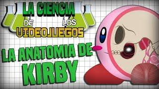 La Ciencia de los VideoJuegos - MMTG - La anatomía de Kirby - Feat. Urisia Beropen