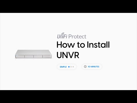 How to Install: UniFi Protect UNVR