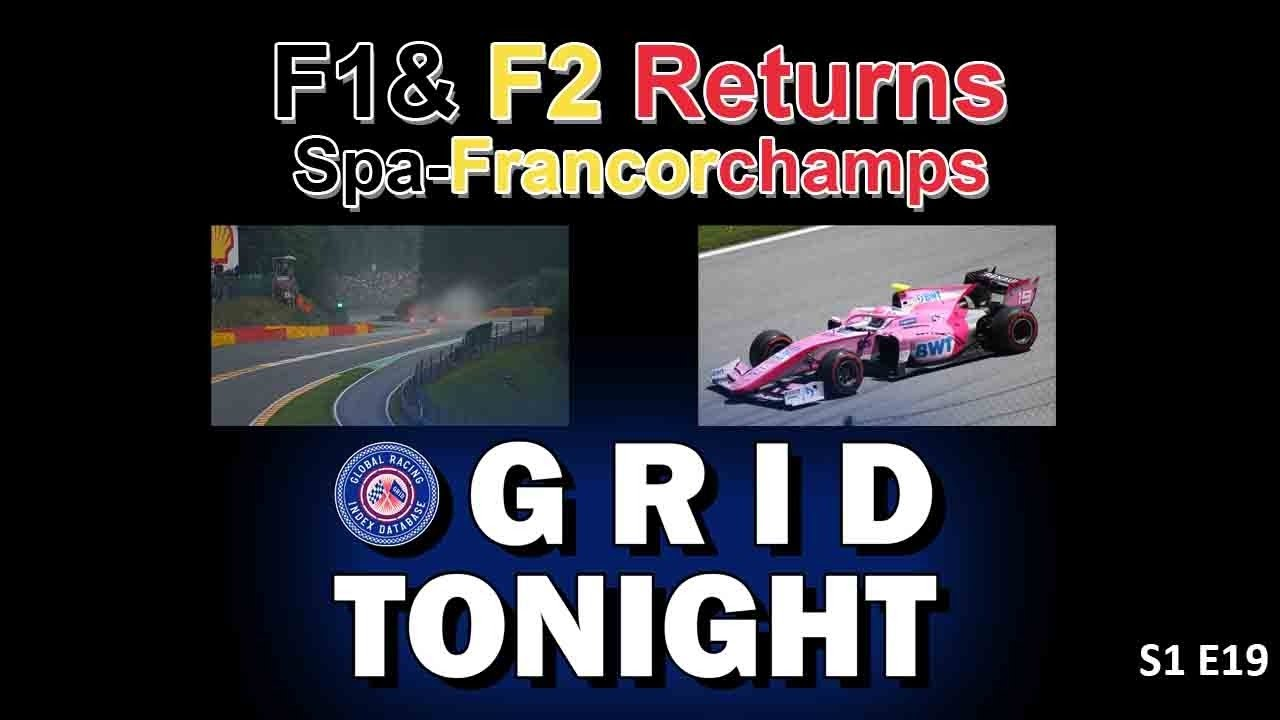 F1 & F2 Emotional Returns to Spa-Francorchamp