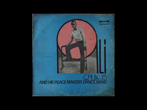 Ali Chukus & His Peace Makers Dance Band (1975 FULL ALBUM)
