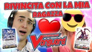 LA RIVINCITA CON LA MIA RAGAZZA! Chi vincerà? | Kagero vs Paladino Reale Cardfight Vanguard